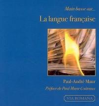 Main basse sur la langue française