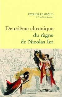 Deuxieme chronique du règne de Nicolas 1er