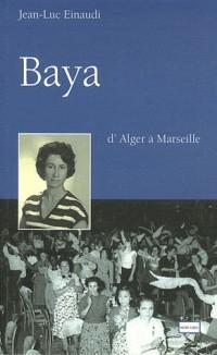 Baya - d'Alger à Marseille