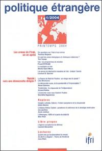 Politique étrangère, N° 1 Printemps 2004 : Les armes de l'Irak, un an après