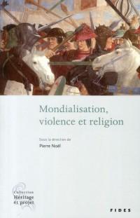 Mondialisation violence et religion