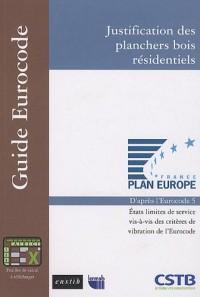 Justification des planchers bois résidentiels : Etats limites de service vis-à-vis des critères de vibration de l'Eurocode