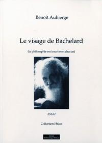 Le Visage de Bachelard