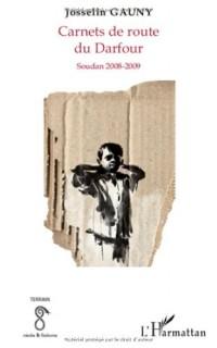 Carnets de route du Darfour : Soudan 2008-2009