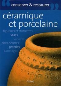 La céramique : Entretenir et conserver