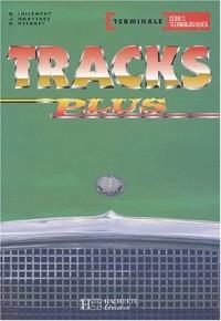 Tracks plus : Anglais, terminale (Manuel)