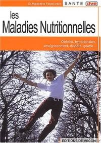 Les maladies nutritionnelles