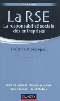 La responsabilité sociale des entreprises - Théories et pratiques