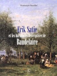 Erik Satie et les harmonies descriptives de Baudelaire