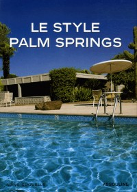 Le style Palm Springs