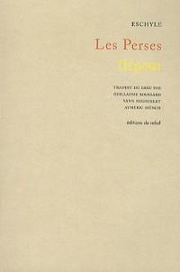Les Perses : Edition bilingue français-grec