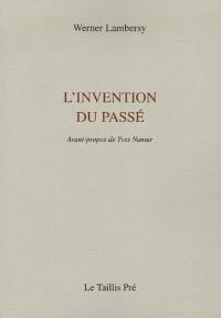 L'invention du passé : (1971-1977)