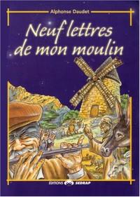 Neuf Lettres de Mon Moulin - Version Grand Format, Lecture Facile Grace aux Grands Caractères.