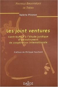 Les joint ventures : Contribution à l'étude juridique d'un instrument de coopération internationale