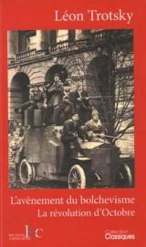 L´avènement du bolchévisme / La Révolution d'Octobre