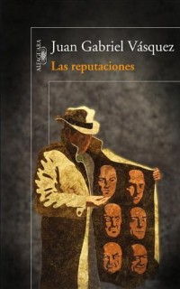 Las reputaciones / The reputations