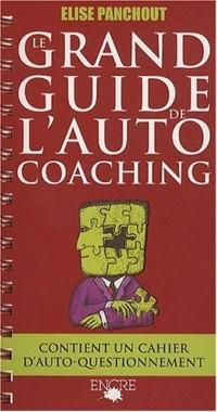 Le Grand Guide de l'Autocoaching : Votre vérité d'aujourd'hui sera-t-elle