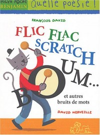 Flic-flac scratch boom... et autres bruits de mots
