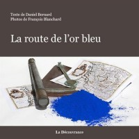 La route de l'or bleu