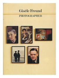 Gisele Freund: Photographer