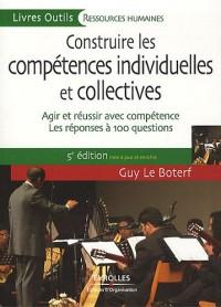 Construire les compétences individuelles et collectives : Agir et réussir avec compétence