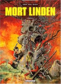 Mort Linden, tome 3 : Les bestiaux