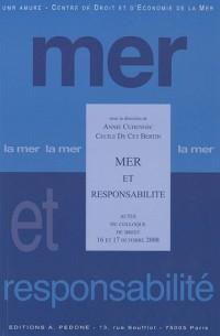 Mer et responsabilité : Actes du colloque de Brest 16 et 17 Octobre 2008