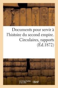 Documents Histoire Second Empire  ed 1872