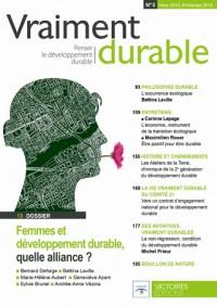 Vraiment durable N°3. Femmes et développement durable, quelle alliance ?