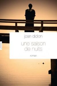 Une saison de nuits: Roman - Traduit de l'anglais (Etats-Unis) par Philippe Garnier