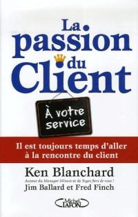 La passion du client