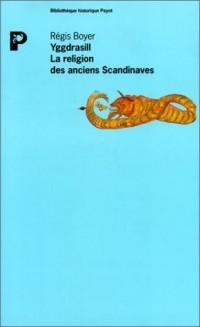 Yggdrasill, la religion des anciens Scandinaves