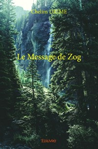 Le message de Zog