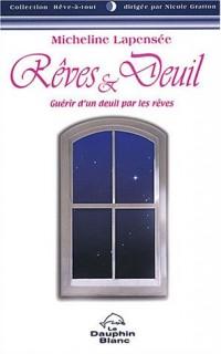 Rêves et Deuil : Guérir d'un deuil par les rêves