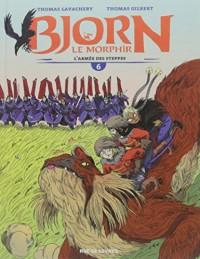Bjorn le Morphir, Tome 6 : L'armée des steppes