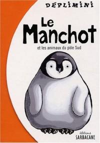 Le Manchot et les Animaux du pôle Sud