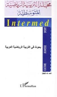 Cahiers Intermed, Tome 9 : Recherches en éducation sportive arabe : Edition en langue arabe