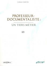 Professeur-documentaliste : un tiers métier