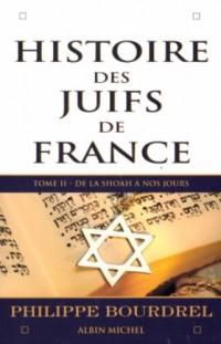 Histoire des juifs de France, tome 2 : De la shoah à nos jours