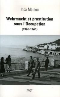 Wehrmacht et prostitution sous l'Occupation (1940-1945)