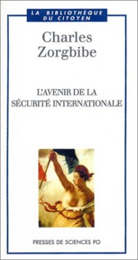 L'Avenir de la sécurité internationale