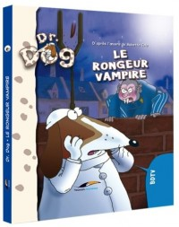 Dr. Dog : Le rongeur vampire