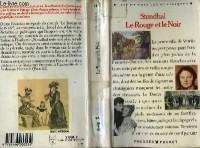 LE ROUGE ET LE NOIR. Chronique du XIXème siècle