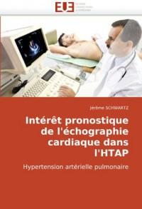Intérêt pronostique de l'échographie cardiaque dans l'HTAP: Hypertension artérielle pulmonaire