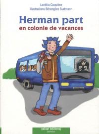 Herman part en colonie