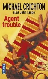 Agent trouble [Poche]