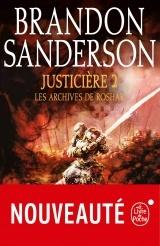 Justiciere, Volume 2 (les Archives de Roshar, Tome 3)