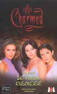 Charmed, tome 7 : Le Violon ensorcelé