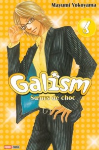 Galism, Tome 6 :