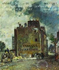 La peinture n'a jamais existé : Ecrits sur l'art, 1949-1999